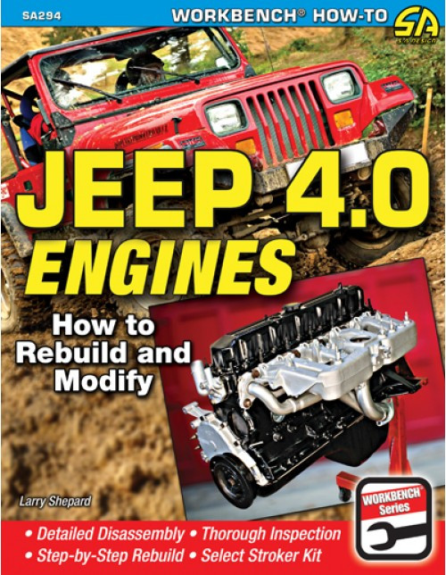SA Designs SA294 Book - Jeep 4.0L Engines - How to Rebuild & Modify Step by Step