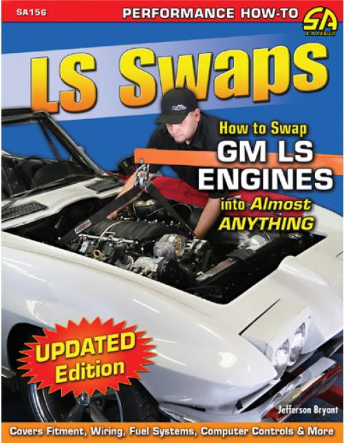 SA Designs SA156 Book - How To Swap GM LS Engines into Almost Anything - 144pgs