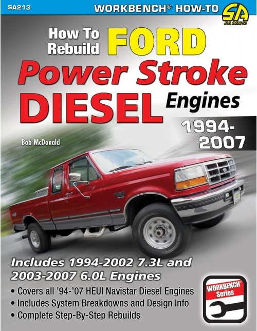 SA Designs SA213 How To Rebuild 94-07 7.3L/6.0L Ford Powerstroke Diesel Engines