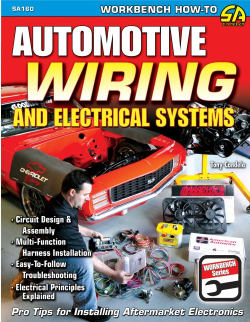 SA Designs SA160 Book - Automotive Wiring and Electrical Systems - 144 Pages