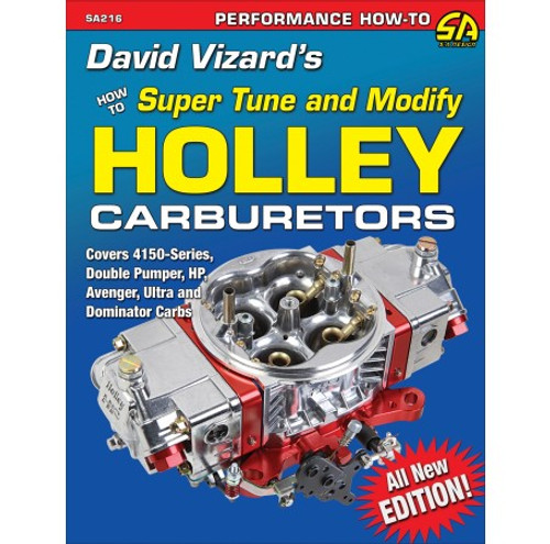 SA Designs SA216 Book - David Vizard's How to Super Tune and Modify Holley Carbs