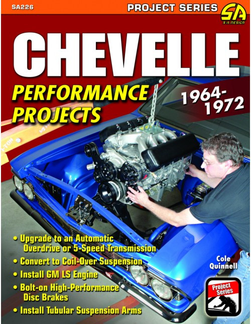 SA Designs SA226 Book - 1964-1972 Chevelle Performance Projects - Restomod