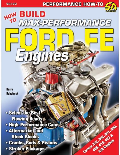 SA Designs SA183 Book - How To Build Max Performance Ford FE Engines - 332-428