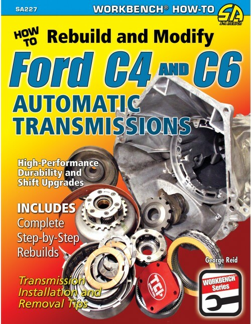 SA Designs SA227 Book - How to Rebuild & Modify Ford C4 & C6 Automatic Trans