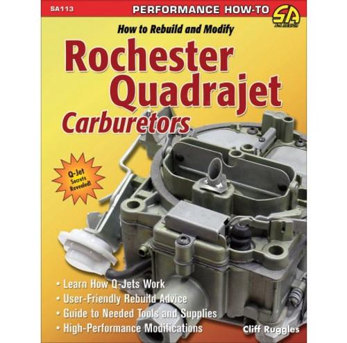 SA Designs SA113 Book - How to Rebuild/Modify Rochester Quadrajet Carburetors