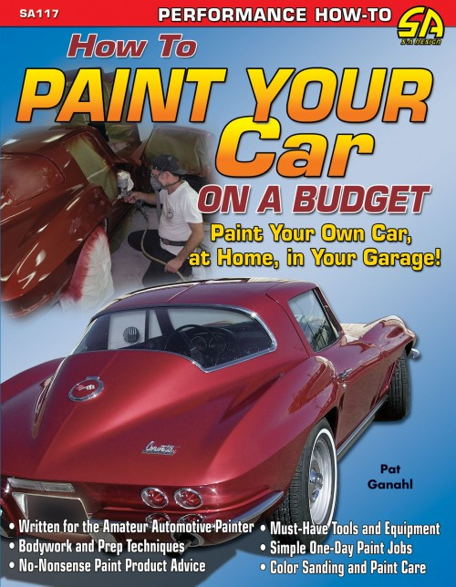 SA Designs SA117 Performance Book - How to Paint Your Car on a Budget - 144 pgs