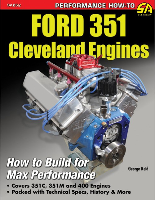 SA Designs SA252 Book - Ford 351 Cleveland Engines: How To Build Max Performance