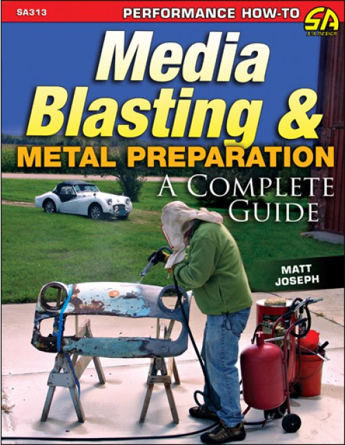 SA Designs SA313 Book - Media Blasting & Metal Preparation: A Complete Guide