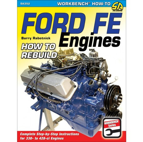SA Designs SA352 Book - How to Rebuild Ford FE Engines