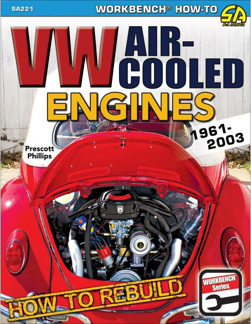 SA Designs SA221 Book - How To Rebuild VW Air-Cooled Engines: 1961-2003