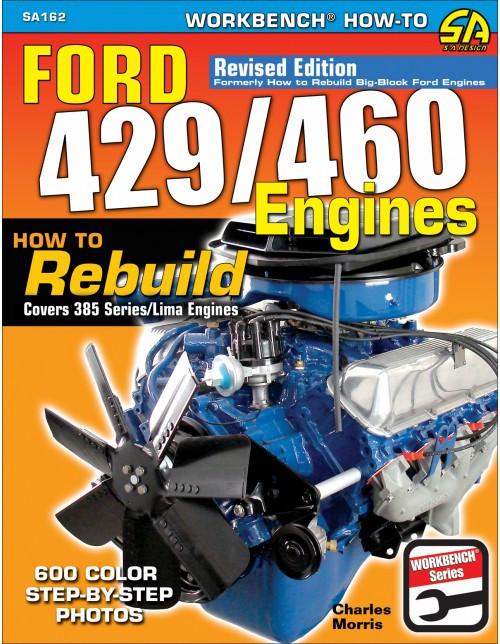 SA Designs SA162 Book - FORD 429/460 Engines: How To Rebuild