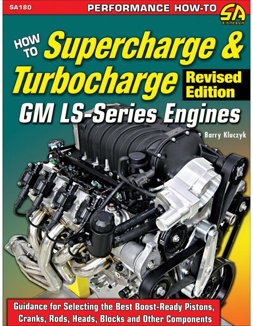 SA Designs SA180 Book - H/T Supercharge Turbocharge GM LS Series Engines