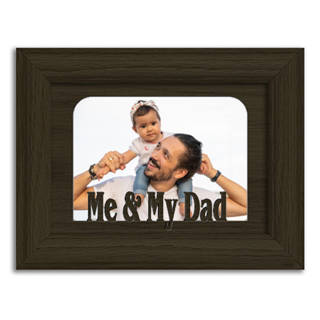 Me and My Dad Tabletop Picture Frame - Holds 4x6 Photo - Multiple Color Options