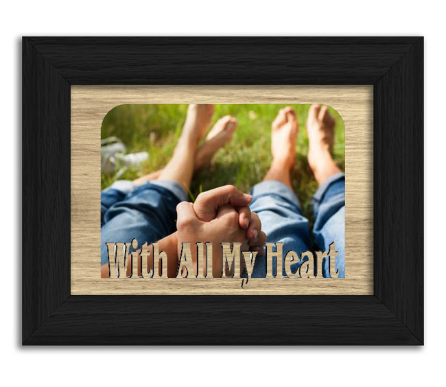 With All My Heart Tabletop Picture Frame - Holds 4x6 Photo - Multiple Color Options