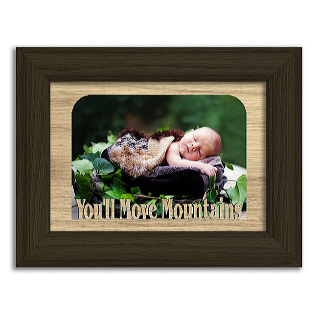 You'll Move Mountains Tabletop Picture Frame - Holds 4x6 Photo - Multiple Color Options