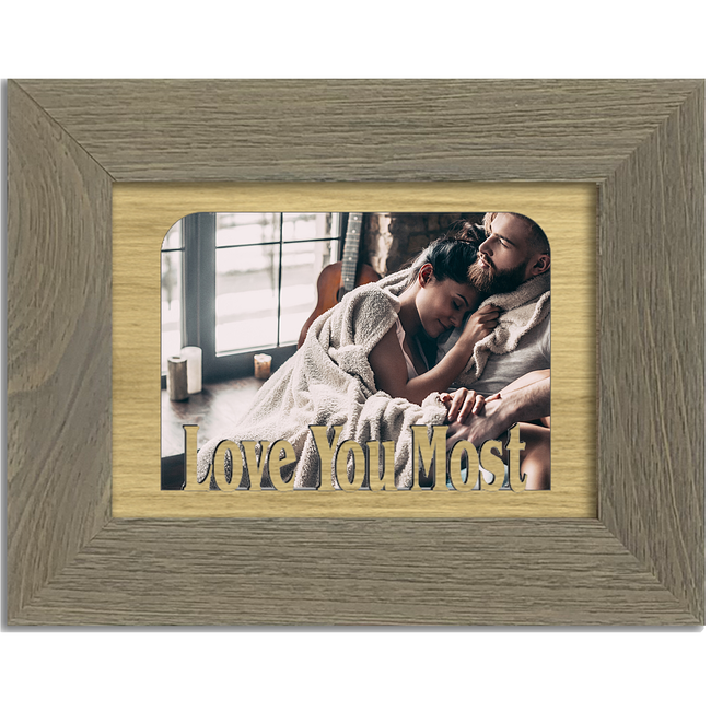 Love You Most Tabletop Picture Frame - Holds 4x6 Photo - Multiple Color Options