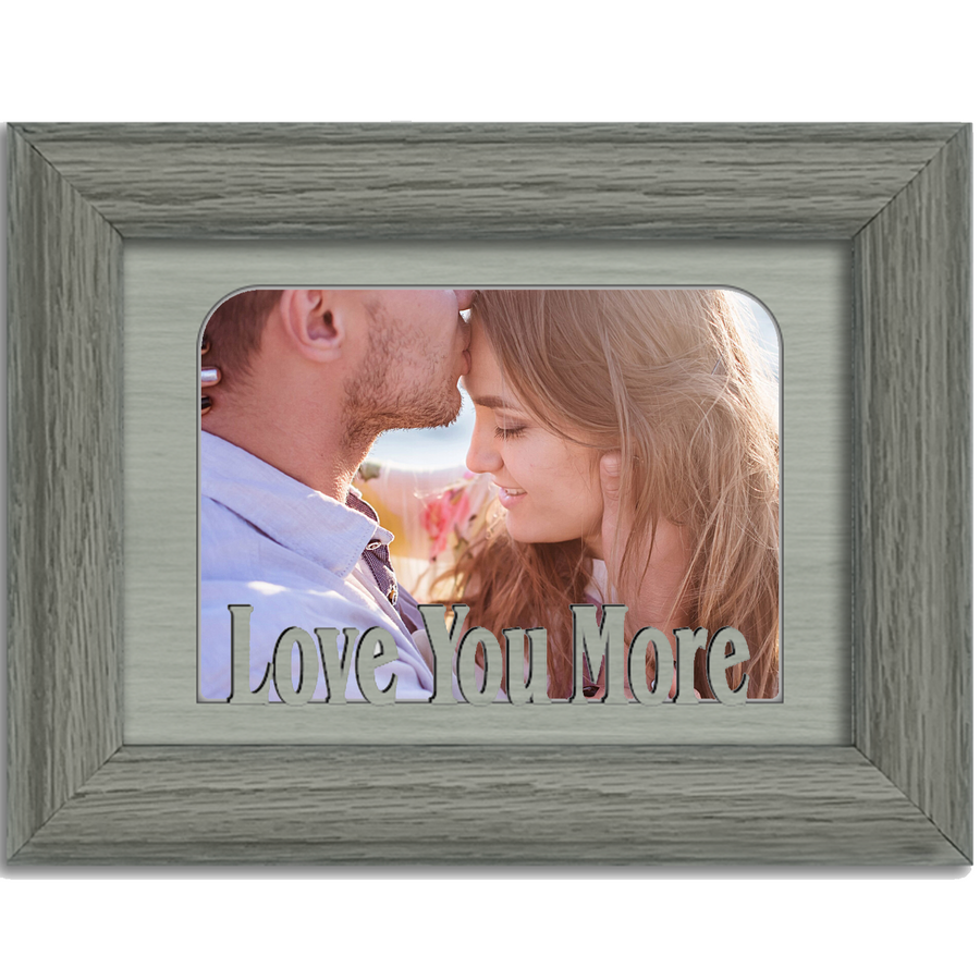 Love You More Tabletop Picture Frame - Holds 4x6 Photo - Multiple Color Options