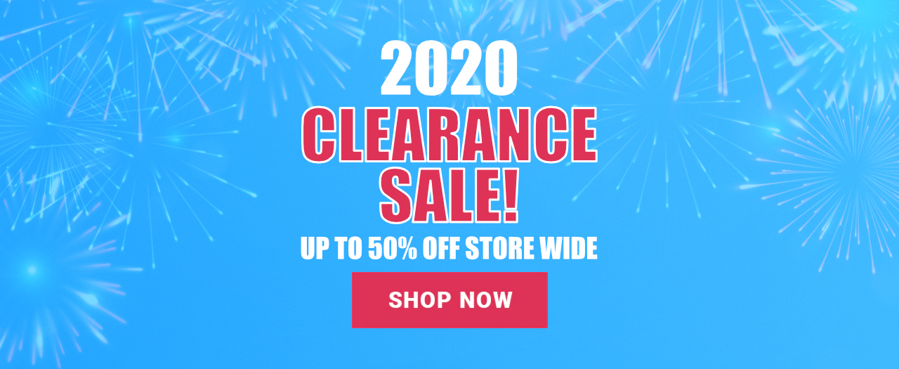 2020 Clearance Sale! Up to 50% off store wide. Shop now