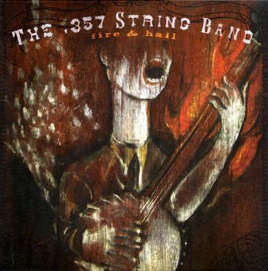 .357 String Band - Fire & Hail Red/White Coloured Vinyl (Used)