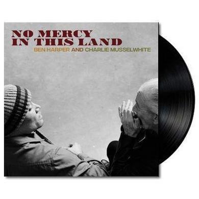 Ben Harper & Charlie Musselwhite - No Mercy In This Land Vinyl