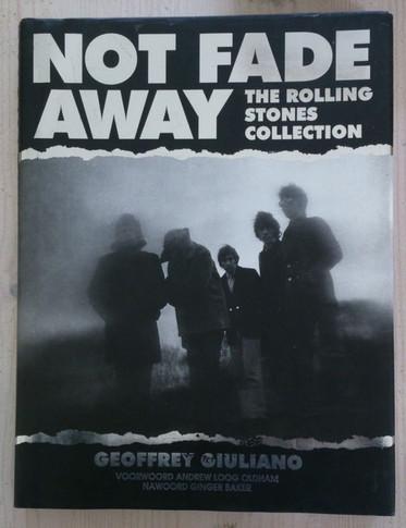 Chris (& Geoffrey Giuliano) Eborn - Not Fade Away - The Rolling Stones Book