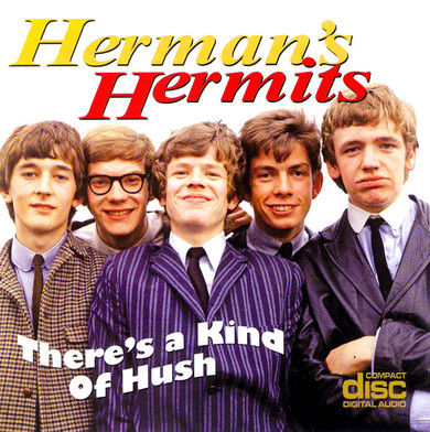 Herman's Hermits – There's A Kind Of Hush CD