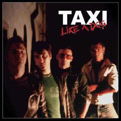 Taxi - Like A Dog CD