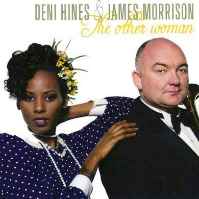 Deni Hines & James Morrison - The Other Woman CD