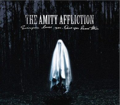 Amity Affliction - Everyone Loves You Once You Leave Them CD (New)