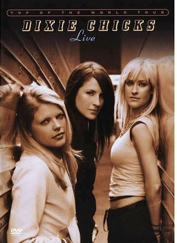 Dixie Chicks - Live: Top Of The World Tour DVD (Secondhand)