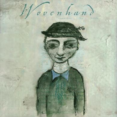 Wovenhand - Consider The Birds Blue Marble Coloured  Vinyl (Used)