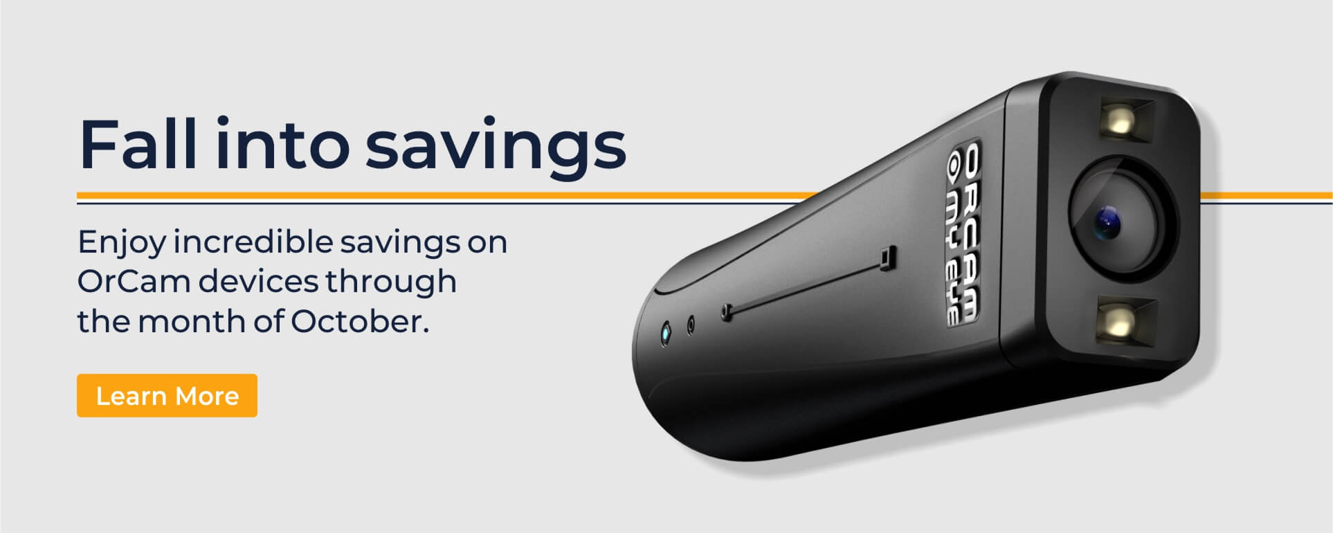 Fall into savings. Enjoy incredible savings on OrCam devices through the month of October. Learn more.