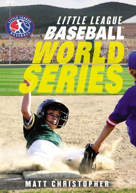 """Little League Baseball World Series"" Hardcover Book by Matt Christopher View Product Image"