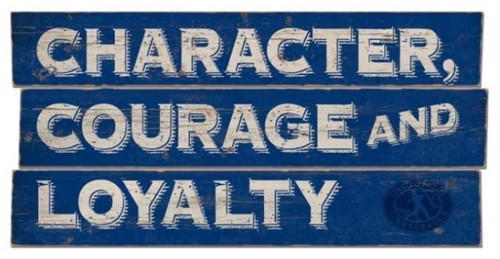Character, Courage, Loyalty Plank Sign View Product Image