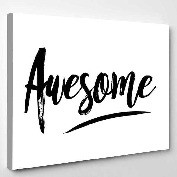 Awesome Quote Print Vector - Quotes Canvas Art Print