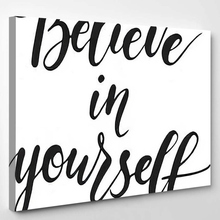 Believe Yourself Modern Calligraphy Phrase Vector - Quotes Canvas Art Print