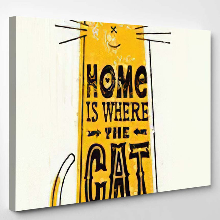 Home Where Cat Funny Quote About - Quotes Canvas Art Print