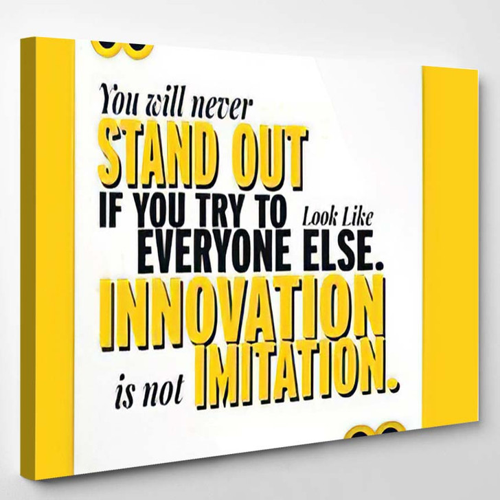 Innovation Not Imitation Motivational Inspirational Quote - Quotes Canvas Art Print