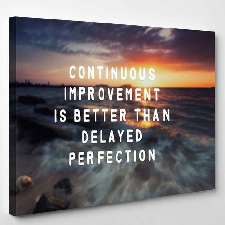 Inspirational Quote Continuous Improvement Better Than - Quotes Canvas Art Print