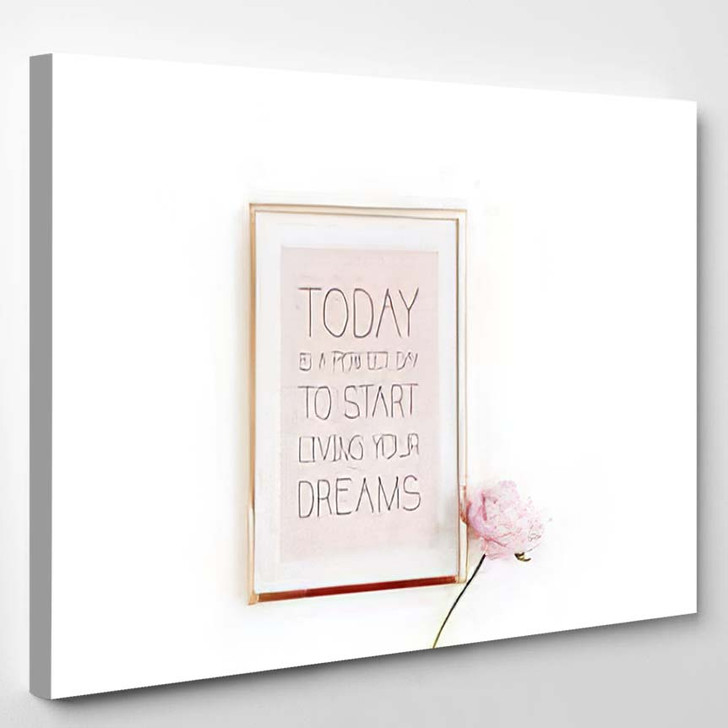 Inspirational Quote Today Perfect Day Start 1 - Quotes Canvas Art Print