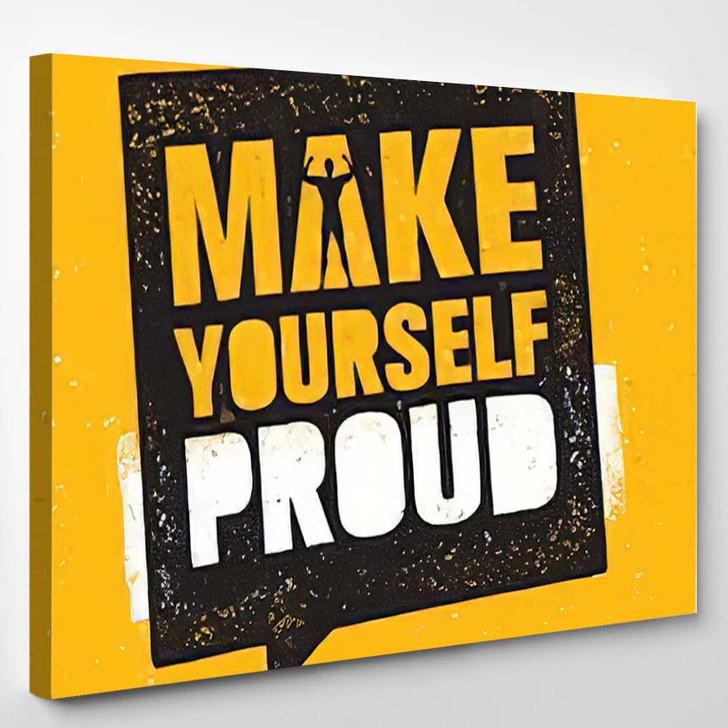Make Yourself Proud Workout Fitness Gym - Quotes Canvas Art Print