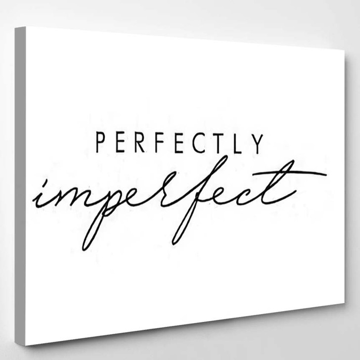 Perfectly Imperfect Quote Vector - Quotes Canvas Art Print