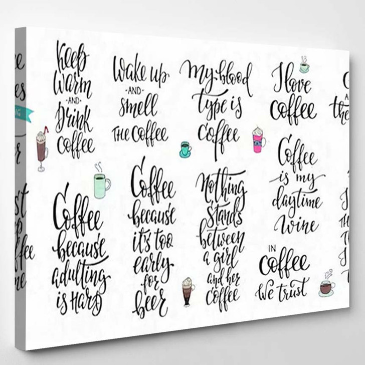 Quote Coffee Cup Typography Calligraphy Style - Quotes Canvas Art Print