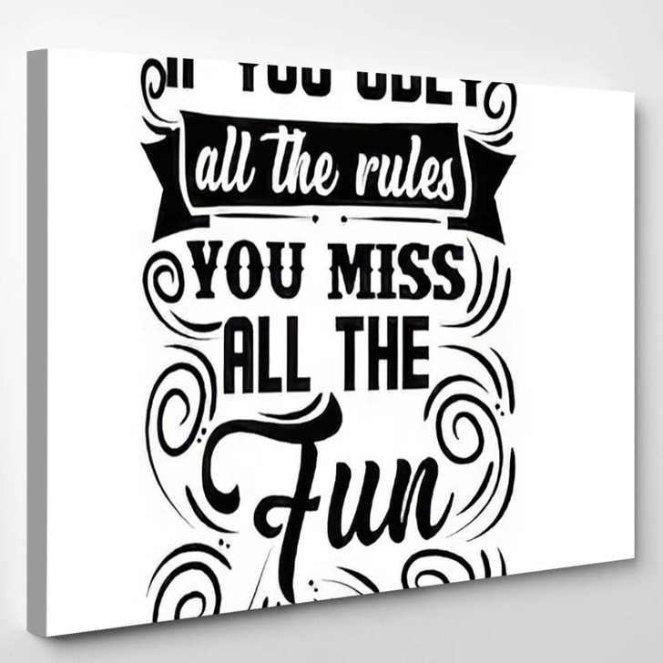 Quote Motivational Typography T Shirt Design - Quotes Canvas Art Print