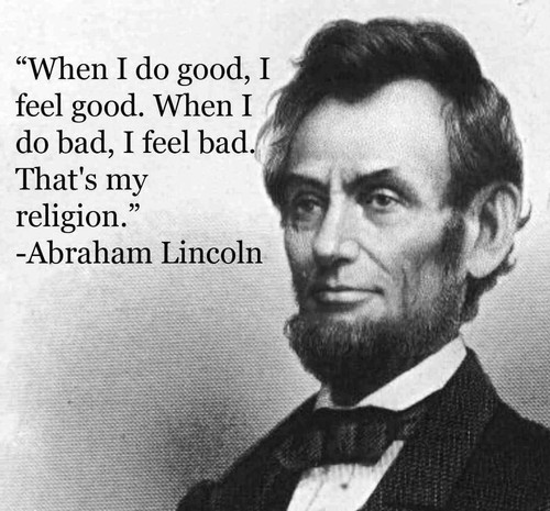 Famous Quote Poster  Abraham Lincoln When I Feel Good
