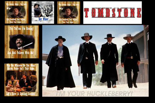 Famous Quote Poster  Tombstone Art Collage Justice Is Coming I'm Your Huckleberry