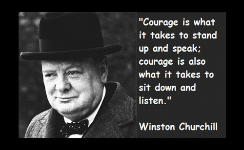 Famous Quote Poster  Winston Churchill Scourge Is What It Takes To Stand Up And Speak Also What It Takes To Sit Down And Listen