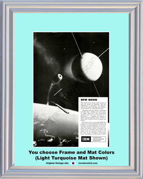 1957 IBM New Moon Satellite Vintage Ad International Business Machines Vanguard 57 **You choose Frame & Mat Colors -Free Priority Shipping to USA**