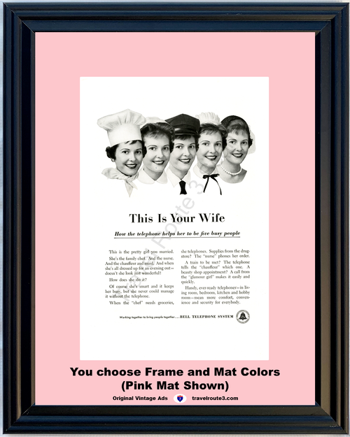 1957 Bell Telephone Wife Pretty Girl Vintage Ad Chef Nurse Chauffeur Maid 57 **You choose Frame & Mat Colors -Free Priority Shipping to USA**