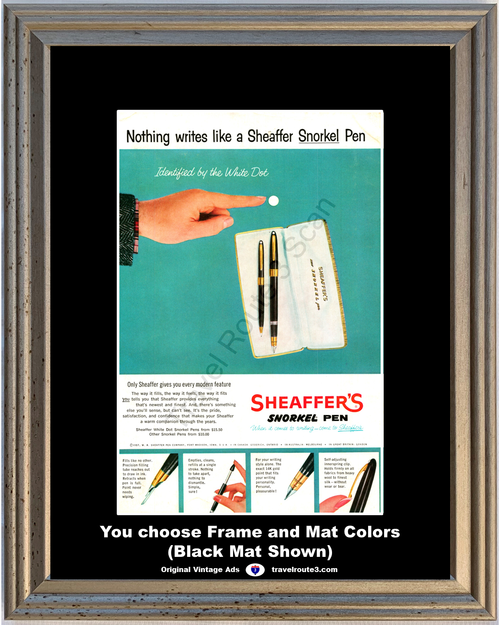 1957 Sheaffer's Snorkel Pen Vintage Ad Write Writing White Dot 57 **You choose Frame & Mat Colors -Free Priority Shipping to USA**